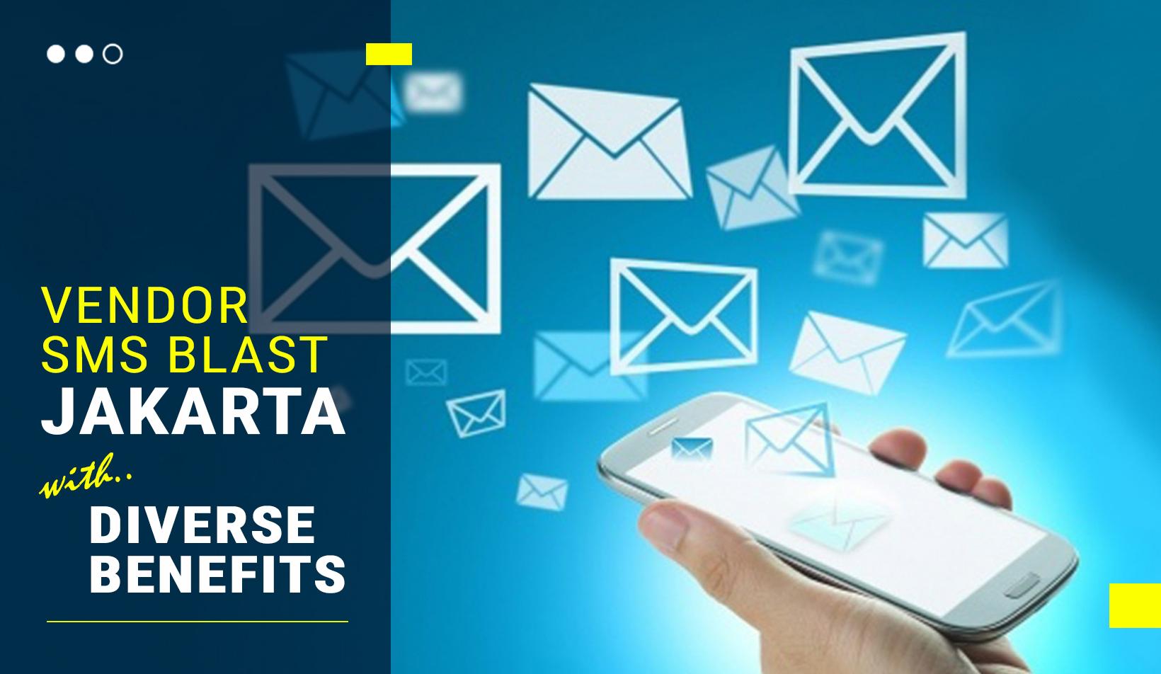 Vendor SMS Blast Jakarta